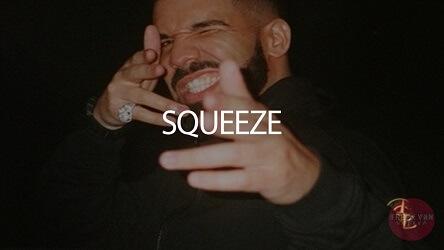 drake type beat - squeeze